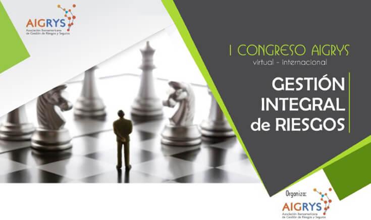 """I Congreso AIGRYS """"Gestión Integral de Riesgos"""""""