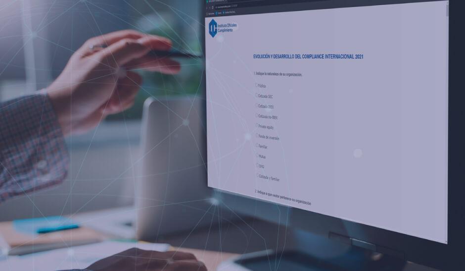 Encuesta: Evolución y Desarrollo del Compliance Internacional 2021