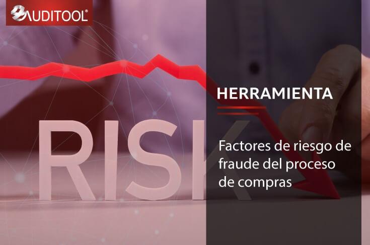 C-PL 002 Factores de riesgo de fraude del proceso de compras