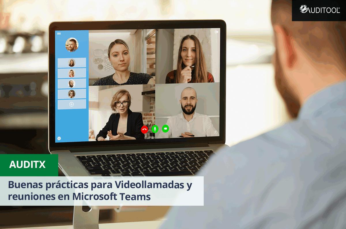 Buenas prácticas para Videollamadas y reuniones en Microsoft Teams