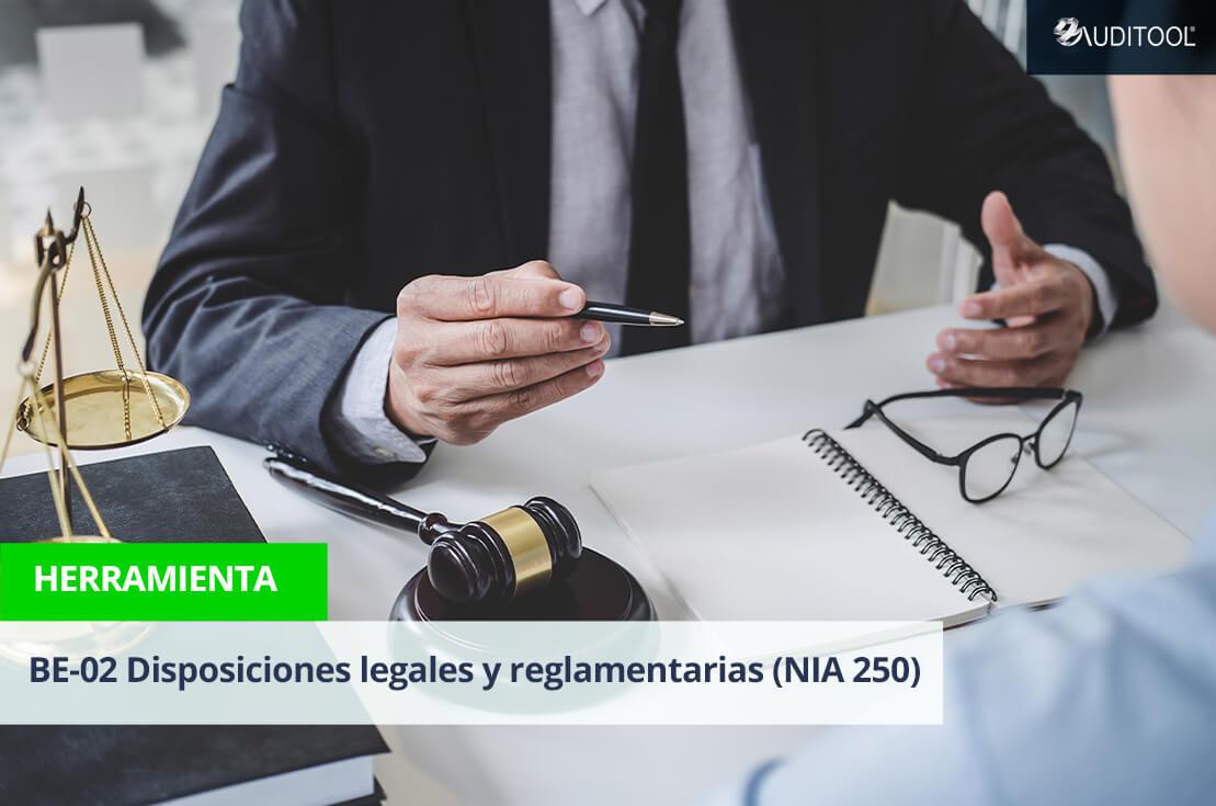 BE-02 Disposiciones legales y reglamentarias (NIA 250)