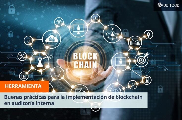 Buenas prácticas para la implementación de blockchain en auditoría interna