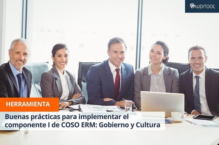Buenas prácticas para implementar el componente I de COSO ERM: Gobierno y Cultura