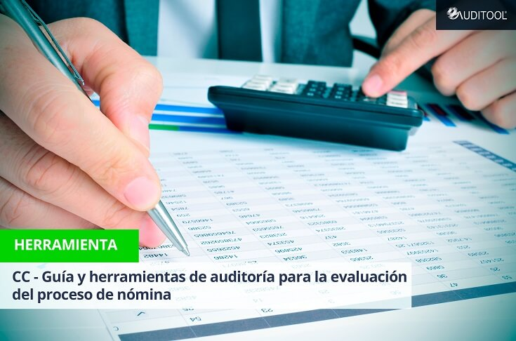 CC - Guía y herramientas de auditoría para la evaluación del proceso de nómina