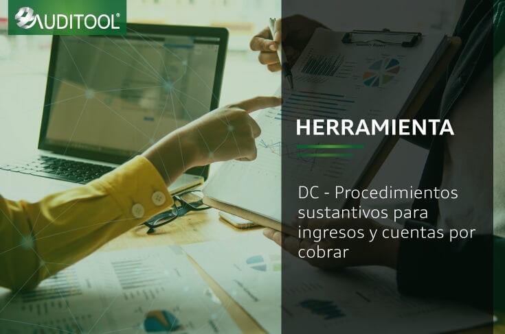 DC - Procedimientos sustantivos para ingresos y cuentas por cobrar