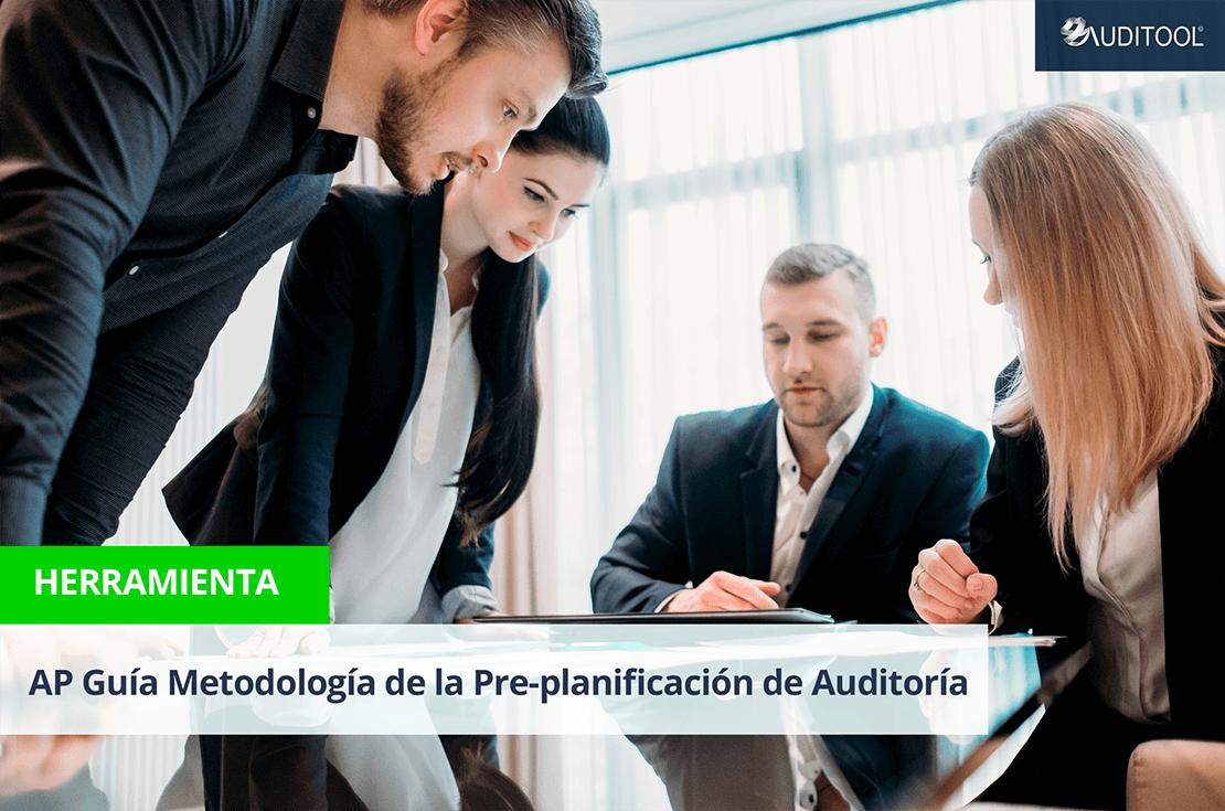 AP Guía Metodología de la Pre-planificación de Auditoría Basada en Normas Internacionales de Auditoría
