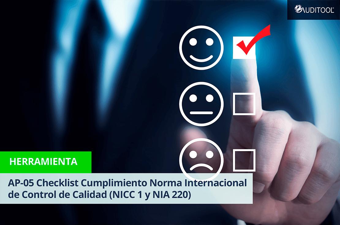 AP-05 Checklist Cumplimiento Norma Internacional de Control de Calidad (NICC 1 y NIA 220)