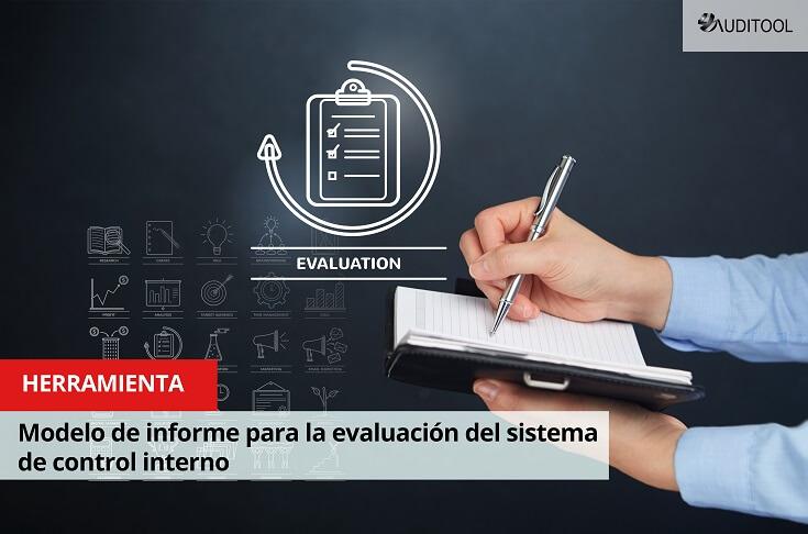 Modelo de informe para la evaluación del sistema de control interno