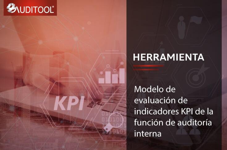 B-KP 001 Modelo de evaluación de indicadores KPI de la función de auditoría interna