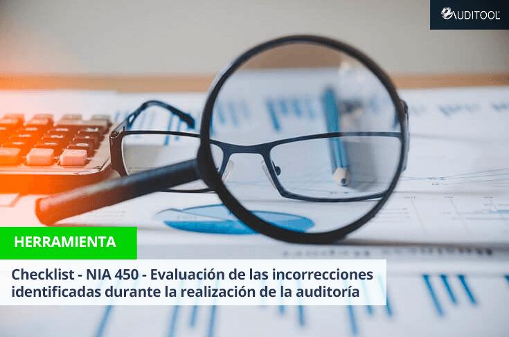 Checklist - NIA 450 - Evaluación de las incorrecciones identificadas durante la realización de la auditoría