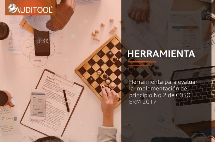 Herramienta para evaluar la implementación del principio No 2 de COSO ERM 2017