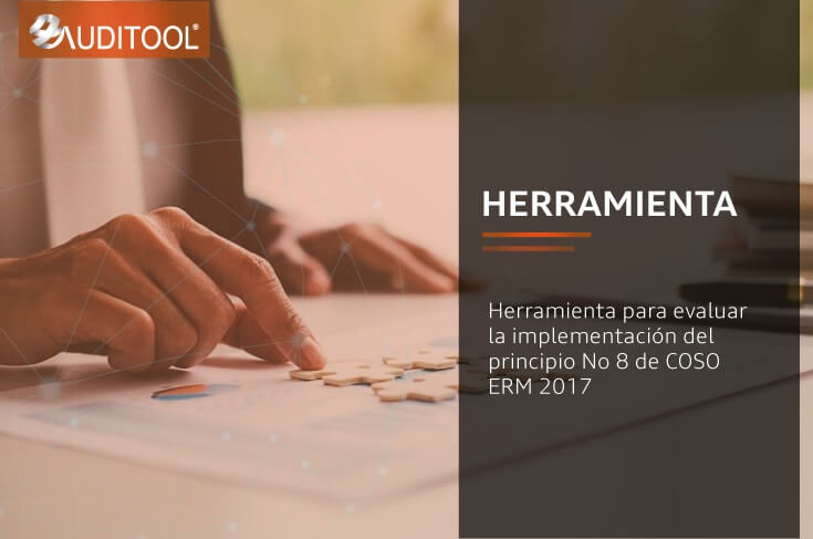 Herramienta para evaluar la implementación del principio No 8 de COSO ERM 2017