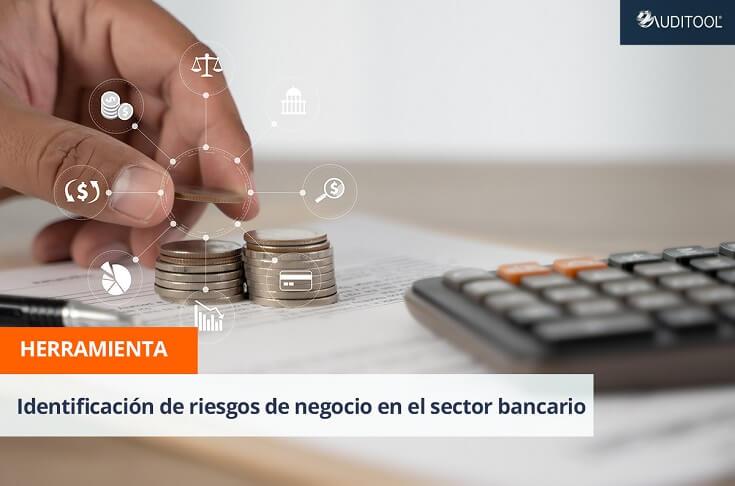 Herramienta para la identificación de riesgos de negocio del sector bancario