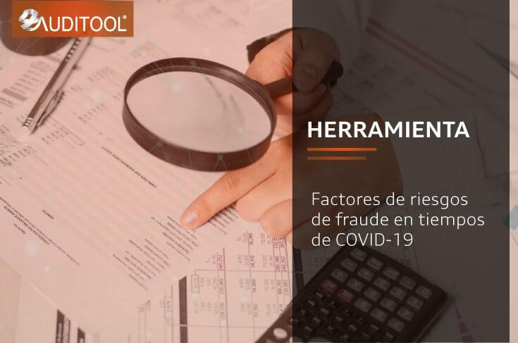 Factores de riesgos de fraude en tiempos de COVID-19