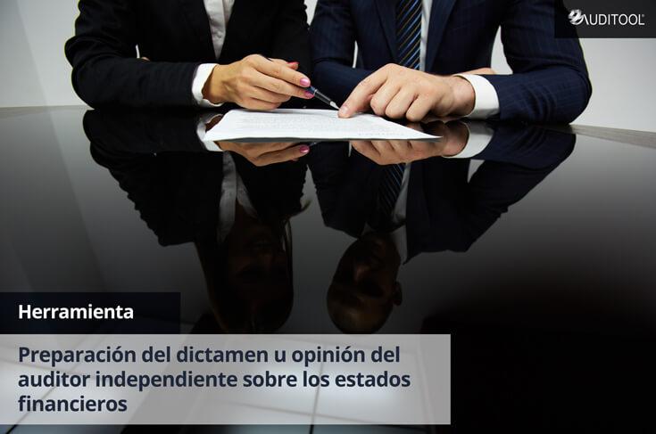 Herramientas para la preparación del dictamen u opinión del auditor independiente