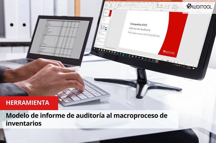 Modelo de informe de auditoría al macroproceso de inventarios