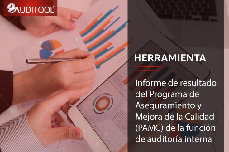 Informe de resultado del Programa de Aseguramiento y Mejora de la Calidad (PAMC) de la función de auditoría interna