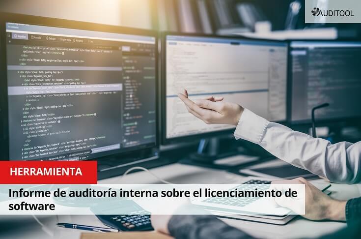 Modelo de informe de auditoría interna sobre el licenciamiento de software