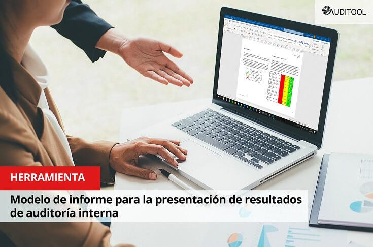 Modelo de informe para la presentación de resultados de auditoría interna