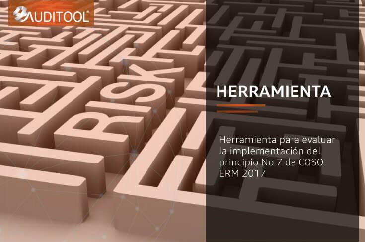 Herramienta para evaluar la implementación del principio No 7 de COSO ERM 2017