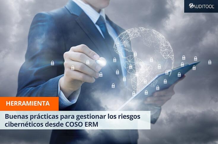 Buenas prácticas para gestionar los riesgos cibernéticos desde COSO ERM