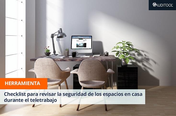 Checklist para revisar la seguridad de los espacios en casa durante el teletrabajo