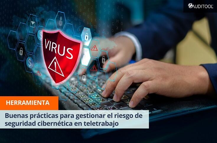 Buenas prácticas para gestionar el riesgo de seguridad cibernética en teletrabajo