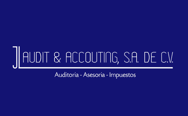 JL AUDIT & ACCOUNTIG, S.A. DE C.V.